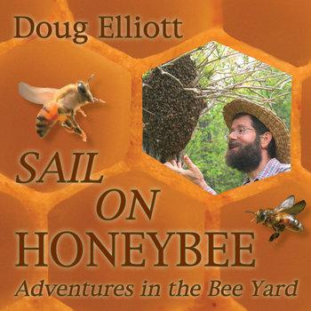 Album cover Doug Elliott's Sail on Honeybee