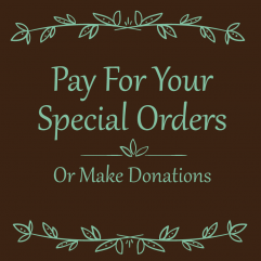 Graphic with text Pay for your Special Orders or Make Donations